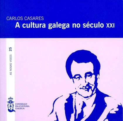 A CULTURA GALEGA NO SÉCULO XXI