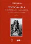 CATÁLOGO DE FOTOGRAFÍAS DE ANTIGÜEDADES Y MONUMENTOS DE LA REAL ACADEMIA DE LA H.