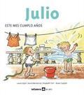 JULIO : ESTE MES CUMPLO AÑOS