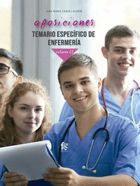 OPOSICIONES. TEMARIO ESPECIFICO DE ENFERMERIA.VOLUMEN II