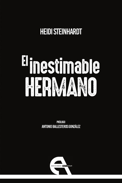 EL INESTIMABLE HERMANO.
