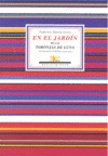 EN EL JARDÍN DE LAS TORONJAS DE LUNA : ANTOLOGÍA POÉTICA ESENCIAL, 1918-1935