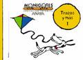 MONIGOTES, TRAZOS Y MÁS, 1 EDUCACIÓN INFANTIL, 3-5 AÑOS
