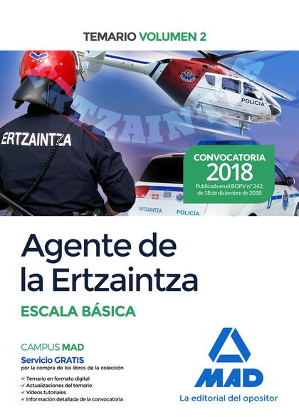 AGENTE DE LA ERTZAINTZA  ESCALA BÁSICA. TEMARIO VOLUMEN 2