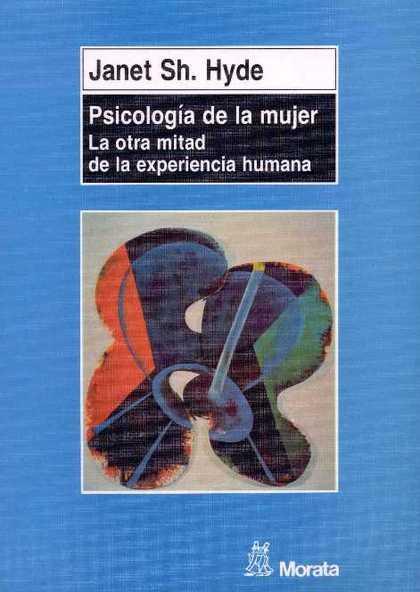 PSICOLOGIA DE LA MUJER OTRA MITAD EXPERIENCIA HUMANA