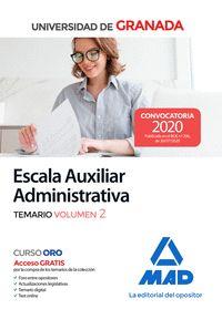 ESCALA AUXILIAR ADMINISTRATIVA DE LA UNIVERSIDAD DE GRANADA. TEMARIO VOLUMEN 2.