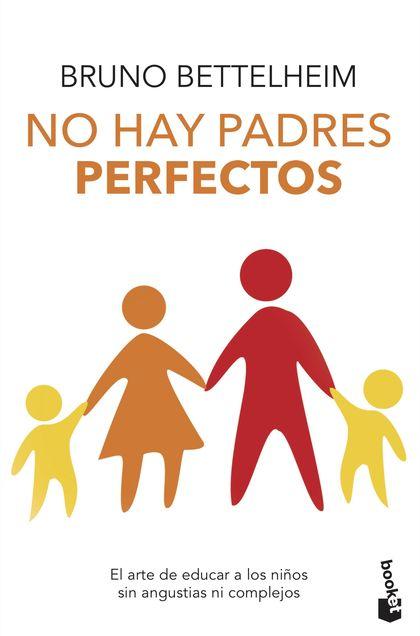 NO HAY PADRES PERFECTOS.