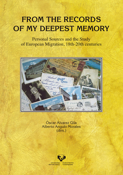 FROM THE RECORDS OF MY DEEPEST MEMORY. PERSONAL SOURCES AND THE STUDY OF EUROPEA