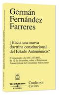 ¿HACIA UNA NUEVA DOCTRINA CONSTITUCIONAL DEL ESTADO AUTONÓMICO?: COMENTARIO A LA STC 247/2007,