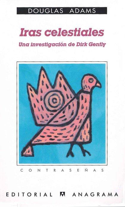 IRAS CELESTIALES (UNA INVESTIGACIÓN DE DIRK GENTLY).