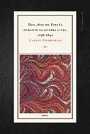 DOS AÑOS EN ESPAÑA DURANTE LA GUERRA CIVIL, 1838-1840