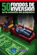 50 FONDOS DE INVERSIÓN: EN LA CONSULTA DEL PSIQUIATRA