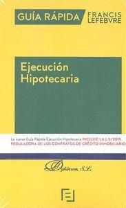 EJECUCIÓN HIPOTECARIA. GUIA RÁPIDA