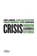 CRISIS FINANCIERA, ECONÓMICA, SISTÉMICA