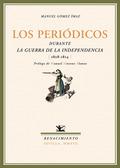 LOS PERIÓDICOS DURANTE LA GUERRA DE LA INDEPENDENCIA (1808-1814)