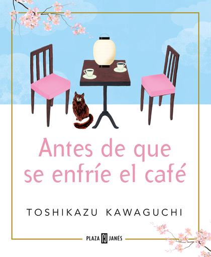ANTES DE QUE SE ENFRÍE EL CAFÉ.