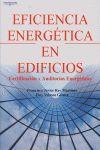 EFICIENCIA ENERGÉTICA EN EDIFICIOS: CERTIFICACIÓN Y AUDITORÍAS ENERGÉT