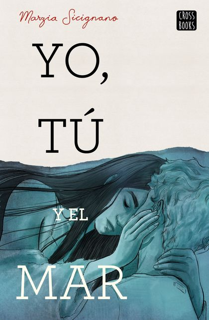 YO, TÚ Y EL MAR.