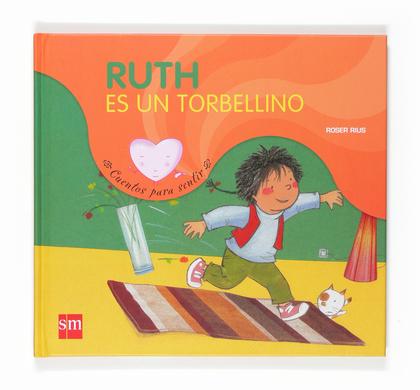 RUTH ES UN TORBELLINO.