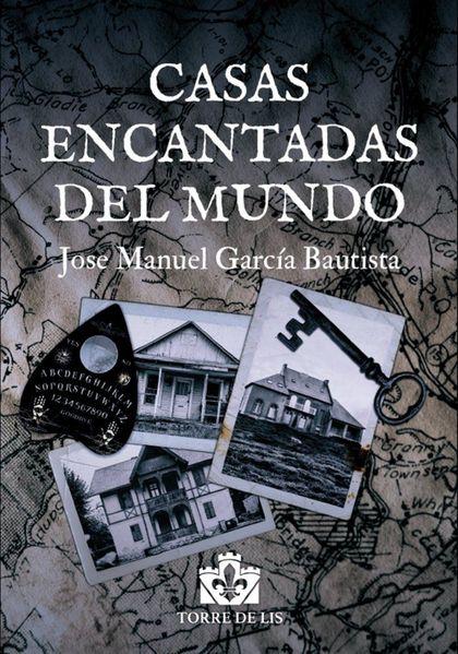 CASAS ENCANTADAS DEL MUNDO
