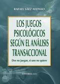 LOS JUEGOS PSICOLÓGICOS SEGÚN EL ANÁLISIS TRANSACCIONAL