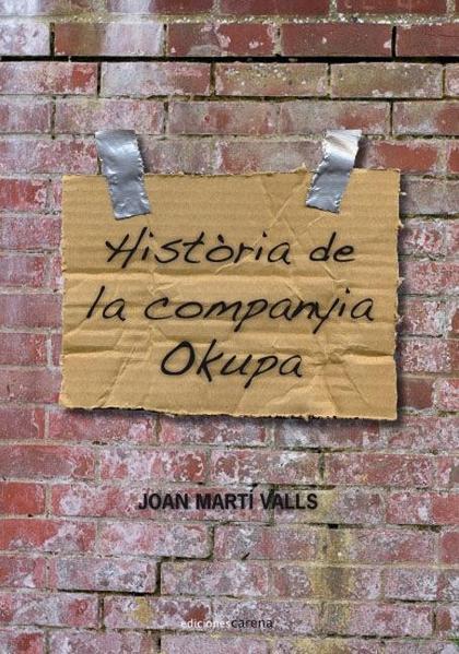 HISTÒRIA DE LA COMPANYIA OKUPA