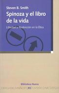 SPINOZA Y EL LIBRO DE LA VIDA. LIBERTAD Y REDENCIÓN EN LA ÉTICA