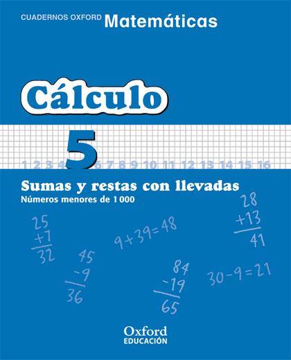 MATEMÁTICAS, CÁLCULO, EDUCACIÓN PRIMARIA, 1 CICLO. CUADERNO TEMÁTICO 5