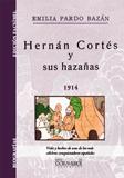 HERNÁN CORTÉS Y SUS HAZAÑAS
