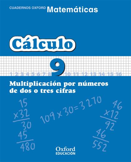 MATEMÁTICAS, CÁLCULO, EDUCACIÓN PRIMARIA, 2 CICLO. CUADERNO TEMÁTICO 9