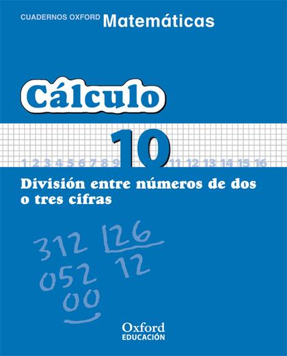 MATEMÁTICAS, CÁLCULO, EDUCACIÓN PRIMARIA, 2 CICLO. CUADERNO TEMÁTICO 10