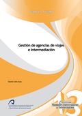 GESTIÓN DE AGENCIAS DE VIAJES E INTERMEDIACIÓN