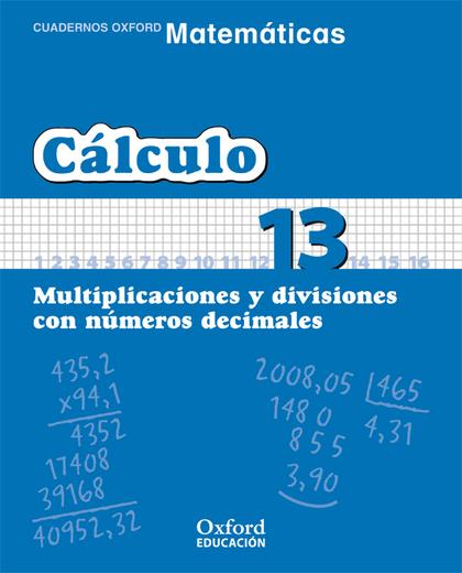 MATEMÁTICAS, CÁLCULO, EDUCACIÓN PRIMARIA, 3 CICLO. CUADERNO TEMÁTICO 13