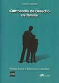 COMPENDIO DE DERECHO DE FAMILIA : TRABAJO SOCIAL Y RELACIONES LABORALES