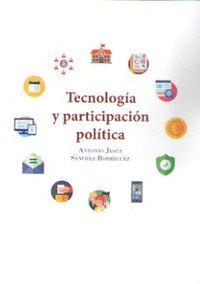 TECNOLOGÍA Y PARTICIPACIÓN POLÍTICA