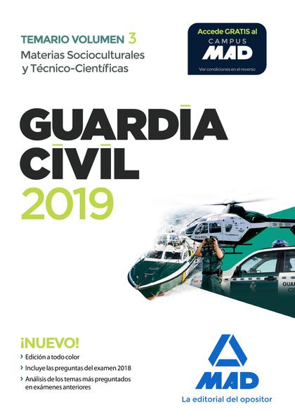 GUARDIA CIVIL. MATERIAS SOCIOCULTURALES Y TÉCNICO-CIENTÍFICAS TEMARIO VOLUMEN 3.