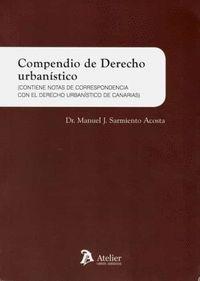 COMPENDIO DE DERECHO URBANÍSTICO.