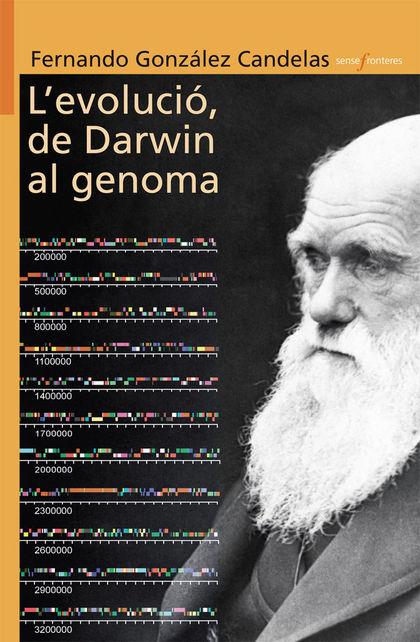 L´EVOLUCIÓ, DE DARWIN AL GENOMA