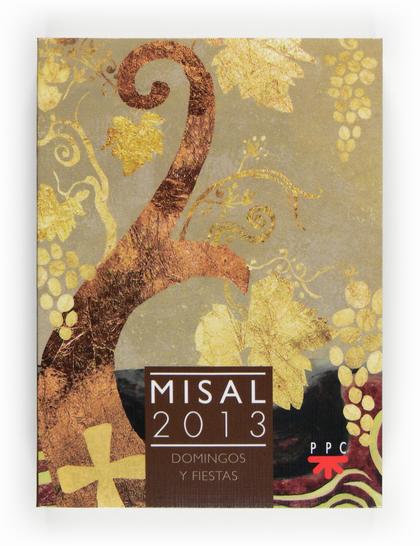 MISAL 2013 : DOMINGOS Y FIESTAS
