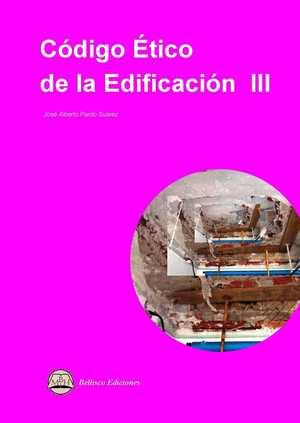 CODIGO ETICO DE LA EDIFICACION III.