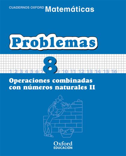 MATEMATICAS PRIM CE PROBLEMAS 8.