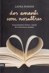 DOS AMANTS COM NOSALTRES : GRANS HISTÒRIES D´AMOR I PASSIÓ DE LA LITERATURA CATALANA