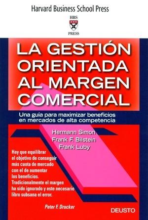 LA GESTIÓN ORIENTADA AL MARGEN COMERCIAL: UNA GUÍA PARA MAXIMIZAR BENEFICIOS EN MERCADOS DE ALT