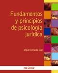 FUNDAMENTOS Y PRINCIPIOS DE PSICOLOGÍA JURÍDICA