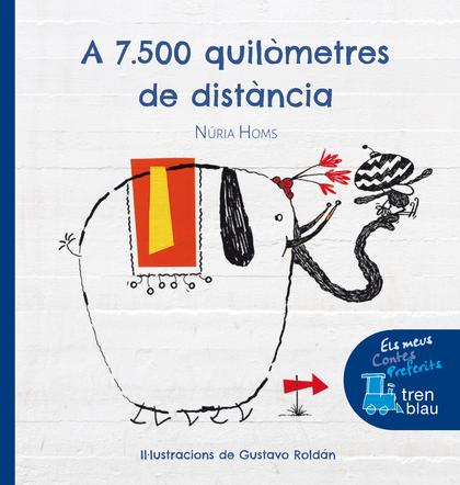 A 7.500 QUILÒMETRES DE DISTÀNCIA.