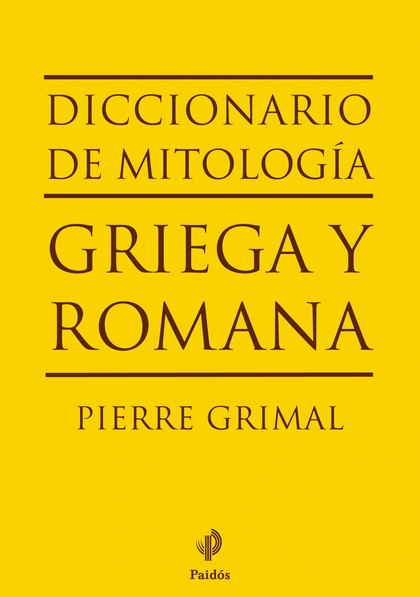 DICCIONARIO DE MITOLOGÍA GRIEGA Y ROMANA.