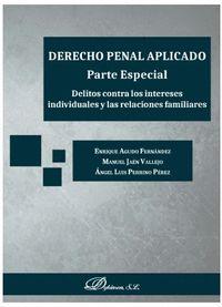 DERECHO PENAL APLICADO PARTE ESPECIAL DELITOS CONTRA INTERE