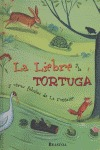 LA LIEBRE Y LA TORTUGA: Y OTRAS FÁBULAS DE LA FONTAINE