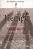 EN SU TIEMPO LECCIONES DE LOS GRANDES LIDERES DEL SIGLO XX
