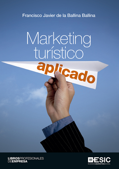 MARKETING TURISTICO APLICADO.